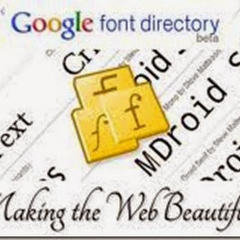 Come personalizzare Blogger con più di 600 fonts.