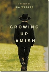 growing-up-amish-ira-wagler
