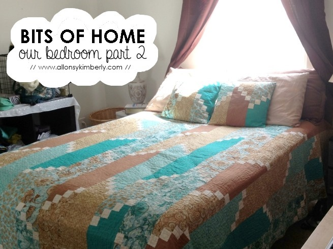 Bits of Home: Our Bedroom [Part 2] | allonsykimberly.com