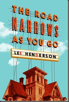 HendersonL-RoadNarrowsAsYouGo