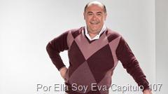 Por Ella Soy Eva Capitulo 107