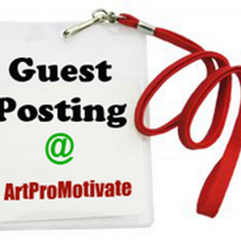 ArtProMotivate Guestposting Guidelines