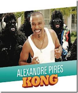 Alexandre Pires - Kong
