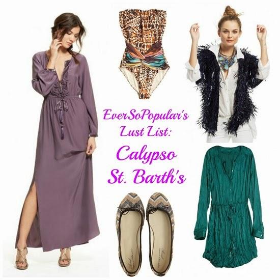 EverSoPopular's Lust List Calypso  St. Barth's