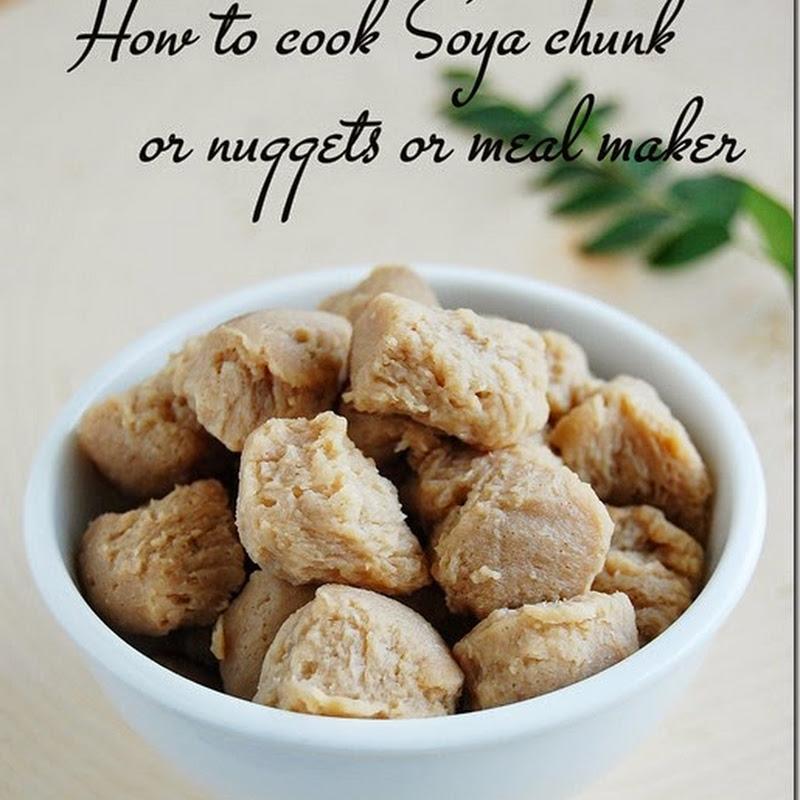 Kitchen secrets: How to cook soya chunks / soya nuggets / meal maker