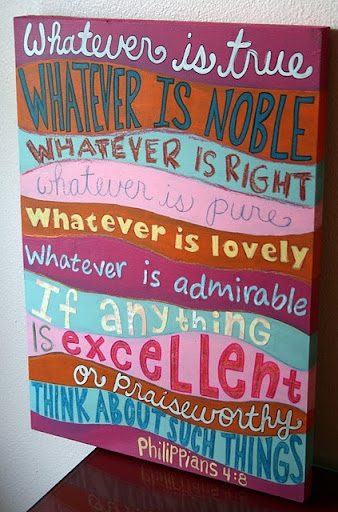 whatever_is_true_whatever_is_noble_quote