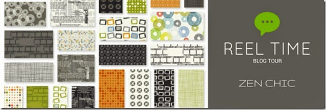 REEL TIME blog tour, Zen Chic modern fabrics