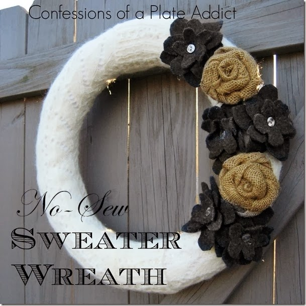 CONFESSIONS OF A PLATE ADDICT No-Sew Sweater Wreath