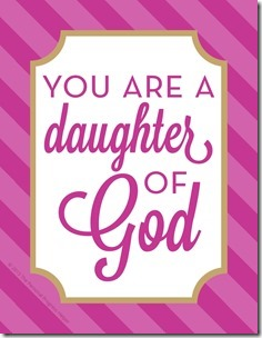 """LDS Young Women Valentine """"You Are a Daughter of God"""" Free Download"""