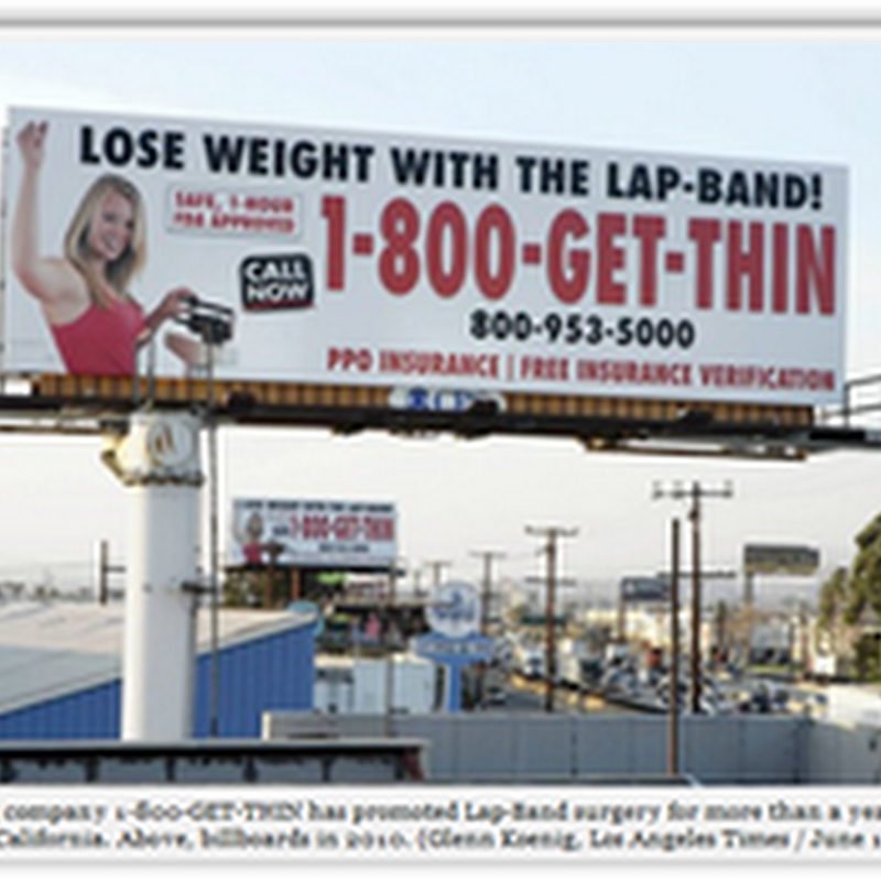 Lap-Band Surgery Gets the Attention of the FDA–Warnings on Billboard Ads For 1-800-GET-THIN and More