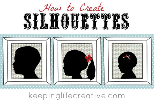 silhouette tutorial by Keeping Life Creative
