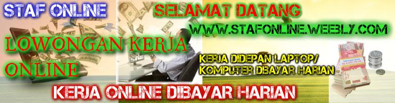 Info Lowongan Kerja Online, Hanya Kerja Online Dibayar Dollar