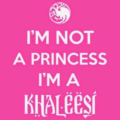T0345---I_m-Not-A-Princess-I_m-a-Khaleesi