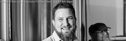 image of Ben Love courtesy Portlandbeer.org's Flickr page