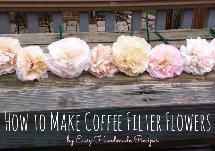 How to Make Coffee Filter Flowers by Easy Handmade Recipes