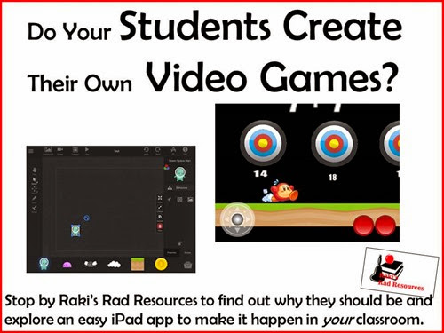 Do Your Students Create Their Own  Video Games?  Stop by Raki's Rad Resources to find out why the should be and explore an easy iPad app called Game Press to make it happen in your classroom.