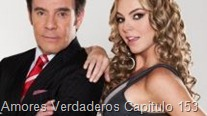 Amores Verdaderos Capitulo 153