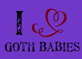 I Heart Goth Babies