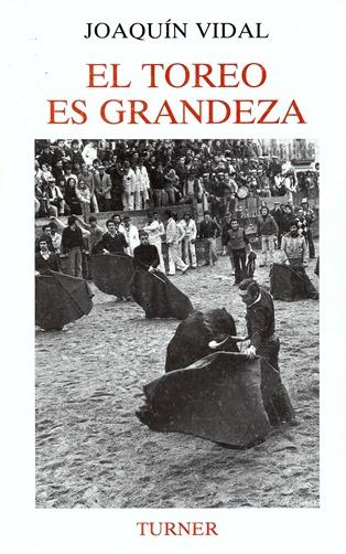 El toreo es grandeza-Vidal (Turner, 1987) 001