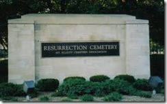 resurrection cemetery, 4.20.14