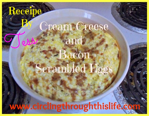 Pinable Image Cream Cheese and Bacon Scrambled Eggs Recipe by Tess at Circling Through This Life