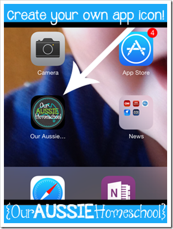Our Aussie Homeschool | Create your own app icon!