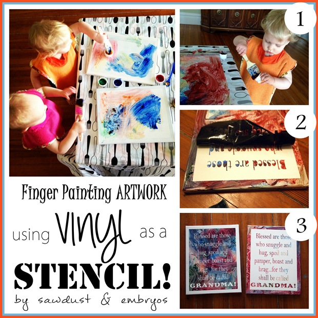Toddler Finger Painting Artwork using Vinyl as a Stencil! {Sawdust and Embryos)