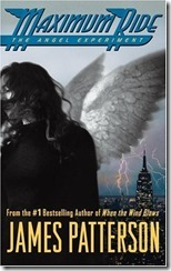 Maximum Ride, by James Patterson
