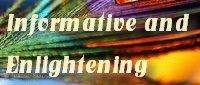Informative and Enlightening