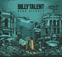 Billy Talent Dead Silence