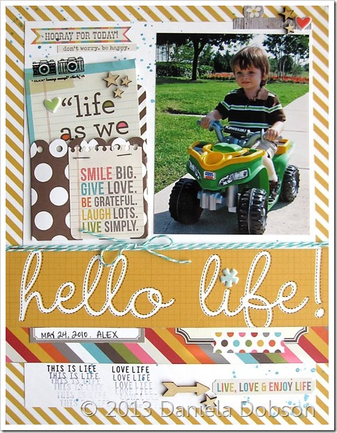 Hello life by Daniela Dobson
