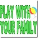 play with your family