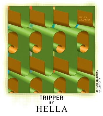 Tripper by Hella