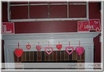 Valentine Fireplace Mantle {A Sprinkle of This . . . . A Dash of That}