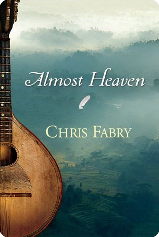 Almost Heaven free ebook in kindle Chris Fabry.bmp