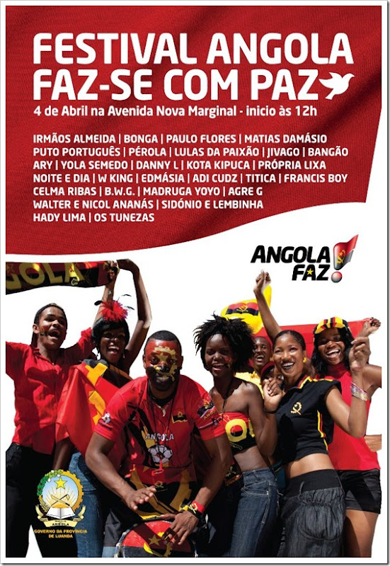 4 de Abril de 2012 - Grande Festival da Paz com todos grandes nomes da Musica Angolana
