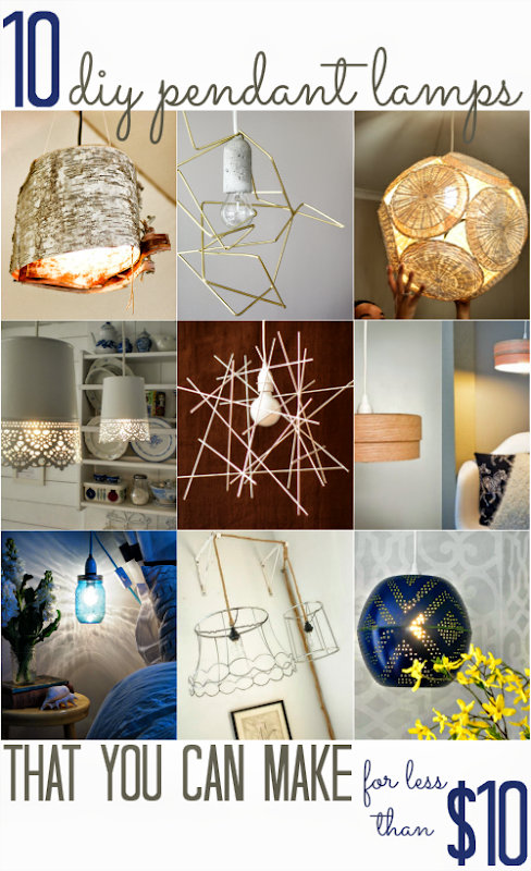 10 Pendant Lamps (that you can make for less than $10!)