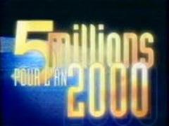 5 millions pour l'an 2000