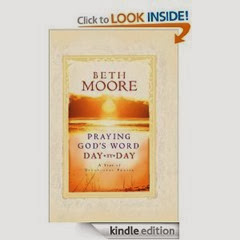 Praying God's Word Day by Day by Beth Moore