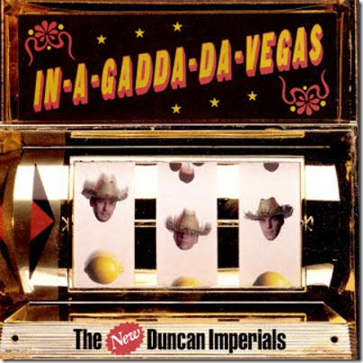 New Duncan Imperials - In-A-Gadda-Da-Vegas - 1997