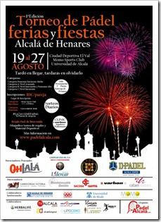 I Torneo de Pádel Ferias y Fiestas de Alcalá de Henares del 19 al 27 de agosto de 2011.