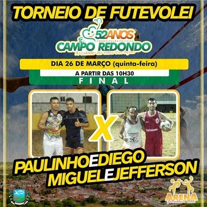 FUTEVOLEI - FINAL - PAULINHO - DIEGO - MIGUEL - JEFERSON - CAMPO REDONDO - ARENA - 52 ANOS - WESPORTES - WCINCO