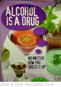 'Alcohol is a drug - 9,948 views' photo (c) 2005, Joe Cashin - license: http://creativecommons.org/licenses/by/2.0/