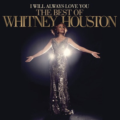 I Will Always Love You_ The Best of Whitney Houston (Deluxe