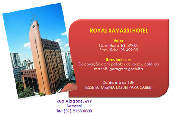 ROYAL SAVASSI HOTEL