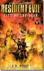 Resident Evil Volumen 3 - La ciudad de los muertos