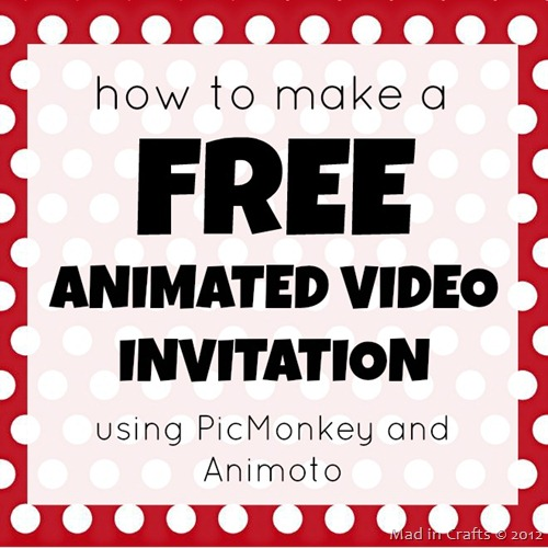 How To Make A Free Animated Video Invitation Mad In Crafts - Birthday invitation video