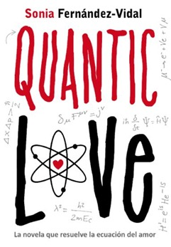 Quantic love, de Sonia Fernández-Vidal