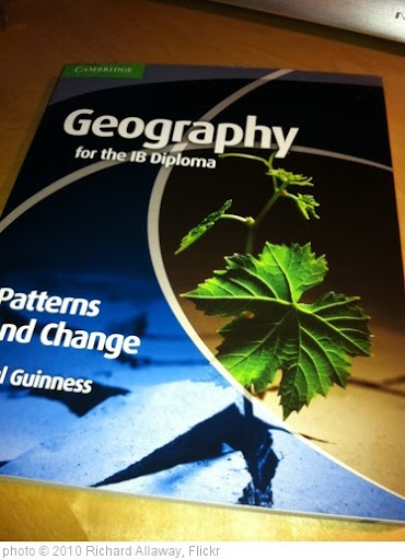 'Cambridge Univeristy Press: Geography for the IB Diploma: Patterns and Change: Paul Guinness' photo (c) 2010, Richard Allaway - license: http://creativecommons.org/licenses/by/2.0/