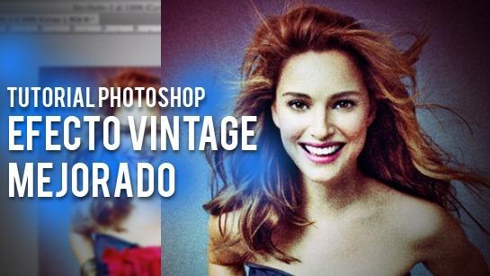 Crear un efecto vintage a nuestras fotos en Photoshop
